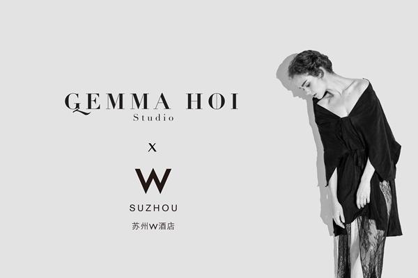 Gemma Hoi Studio携手苏州W酒店 X FUSE引领时尚零售新革命